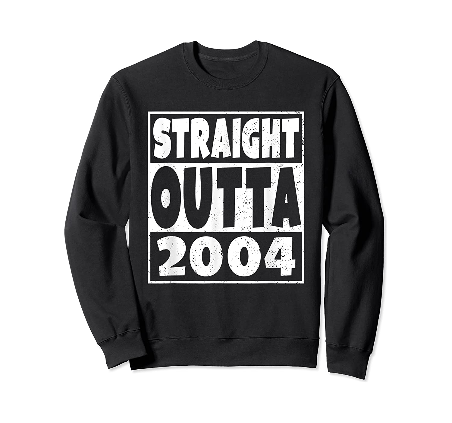 Straight Outta 2004 14th Birthday For A 14 Year Old Shirts Crewneck Sweater