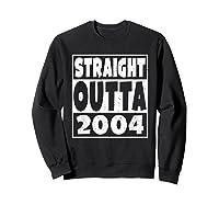Straight Outta 2004 14th Birthday For A 14 Year Old Shirts Sweatshirt Black
