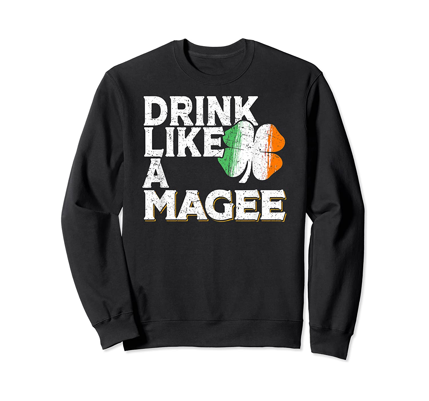 Drink Like A Magee St Patrick's Day Beer Gift Design Shirts Crewneck Sweater
