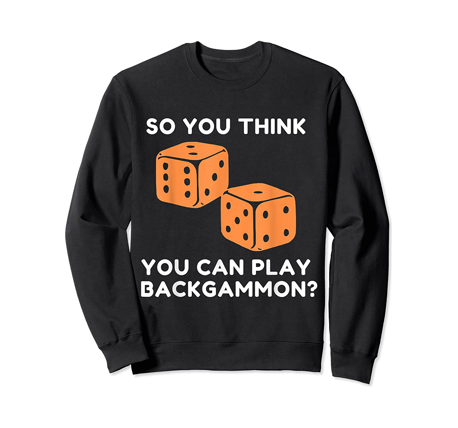 Best Ever Funny Backgammon Player Tee Board Game T Shirt Crewneck Sweater