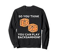 Best Ever Funny Backgammon Player Tee Board Game T Shirt Sweatshirt Black