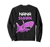 Nana Shark Funny Family Gift Mother's Day Shirts Sweatshirt Black