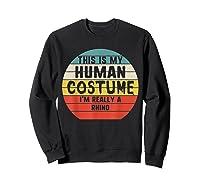 This My Human Costume I'm Really A Rhino Halloween Vintage Shirts Sweatshirt Black