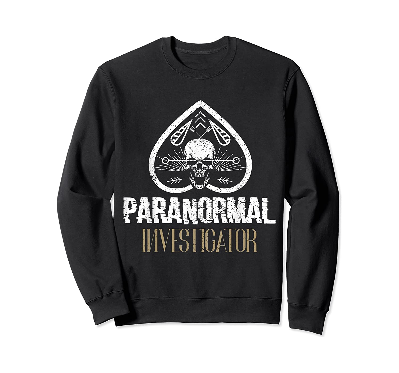 Paranormal Investigator Ghost Hunter Activity Halloween Gift Shirts Crewneck Sweater