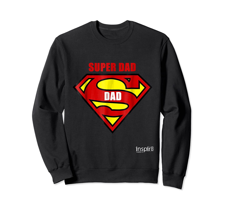 Super Dad By Inspir8 Movet Shirts Crewneck Sweater