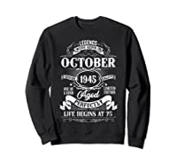 Vintage October 1945 75th Birthday Gifts For 75 Years Old Shirts Sweatshirt Black