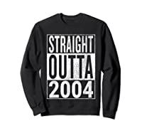 Straight Outta 2004 | Great 14th Birthday Gift Idea T-shirt Sweatshirt Black