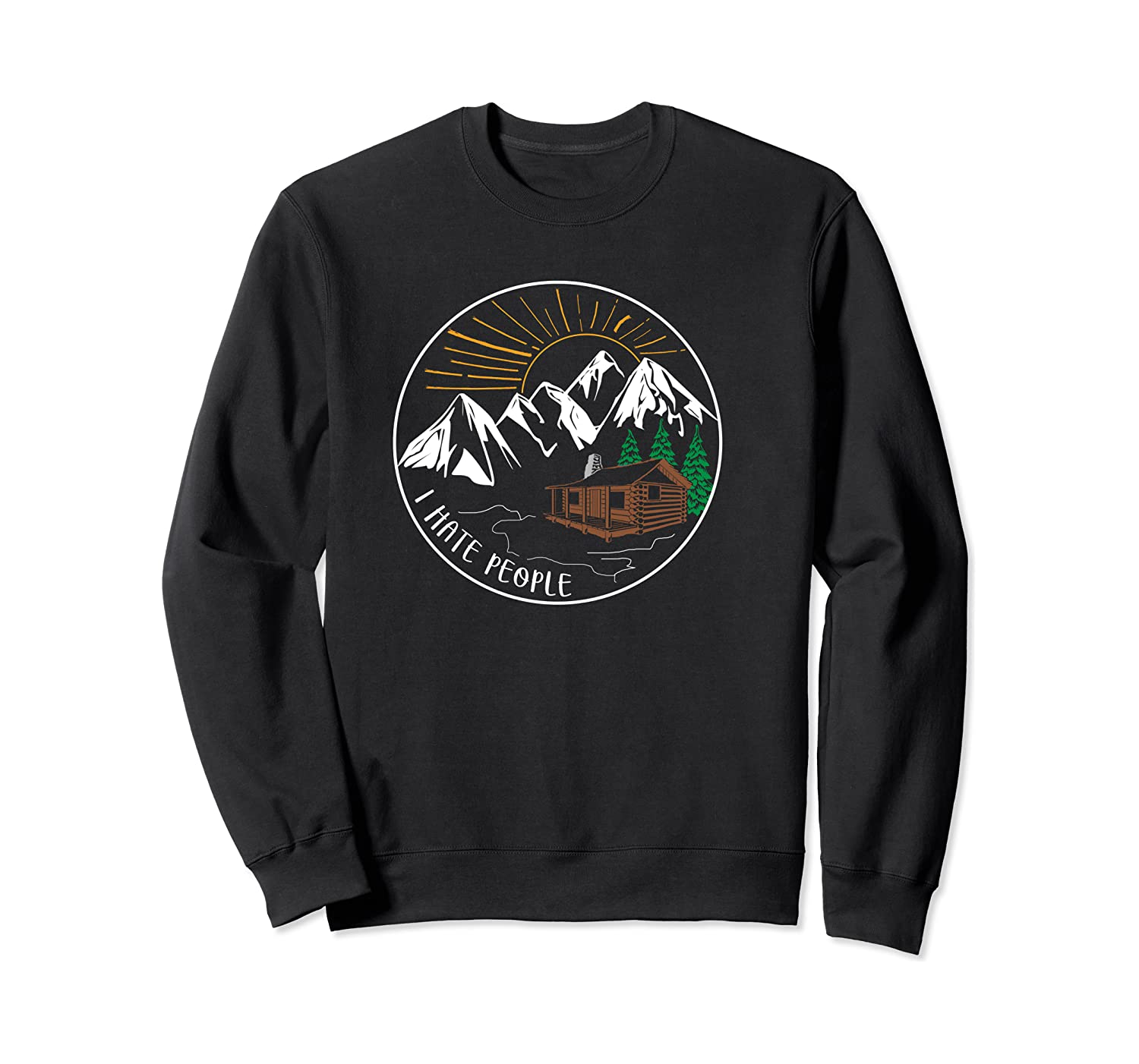 I Hate People Funny Mountain Lover Novelty Shirts Crewneck Sweater