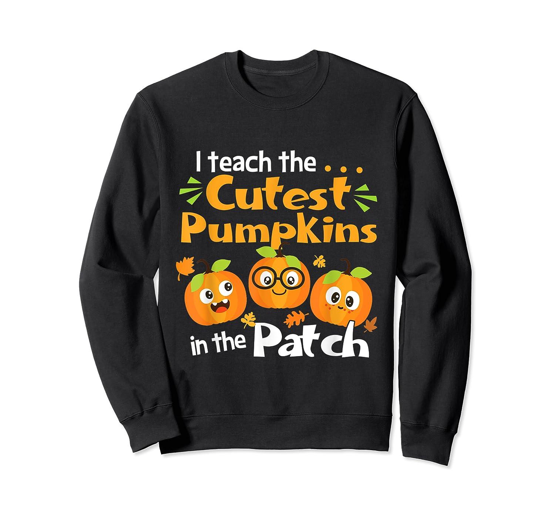 I Teach The Cutest Pumpkins In The Patch Tea Halloween T-shirt Crewneck Sweater