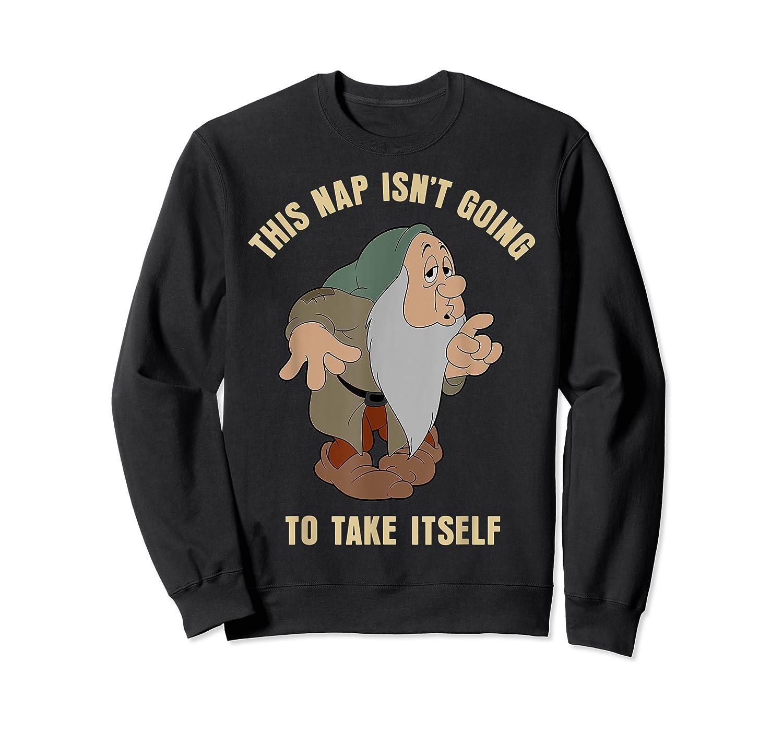 Disney Snow Sleepy This Nap Isn't Going To Take Itself T-shirt Crewneck Sweater