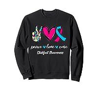 Peace Love Cure Light Blue Pink Ribbon Clubfoot Awareness Shirts Sweatshirt Black