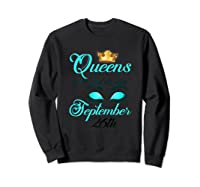 Libra Birthday Queens Are Born On September 26th Libra Girl Shirts Sweatshirt Black