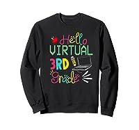 Funny Hello Virtual 3rd Grade Gift Back To School 2020 Shirts Sweatshirt Black