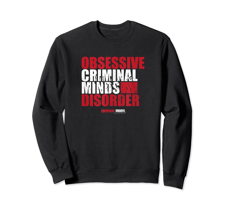 Criminal Minds Obsessive Criminal Minds Disorder Shirts Crewneck Sweater