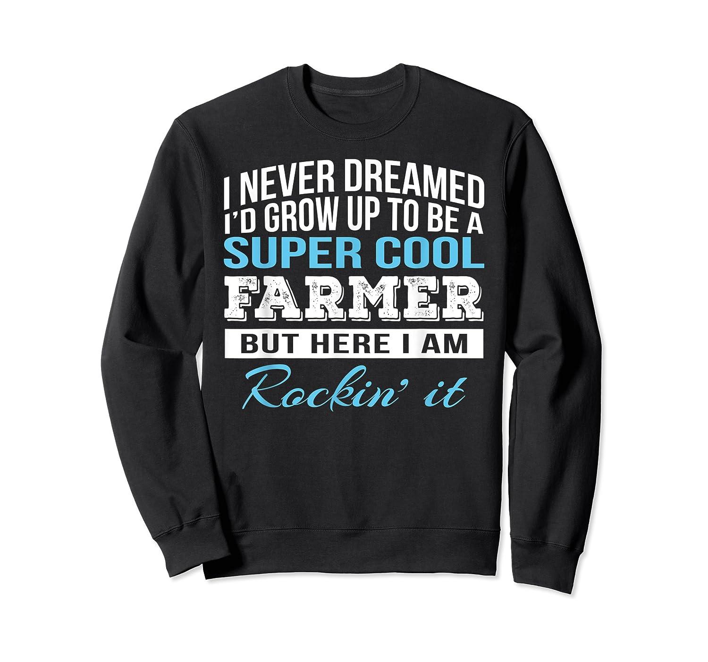 Funny Super Cool Farmer Tshirt Gift T-shirt Crewneck Sweater