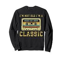Vintage Cassette I'm Not Old I'm A Classic 1959 60th Shirts Sweatshirt Black