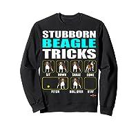 Funbeagle Stubborn Beagle Tricks Beagle Gift Shirts Sweatshirt Black