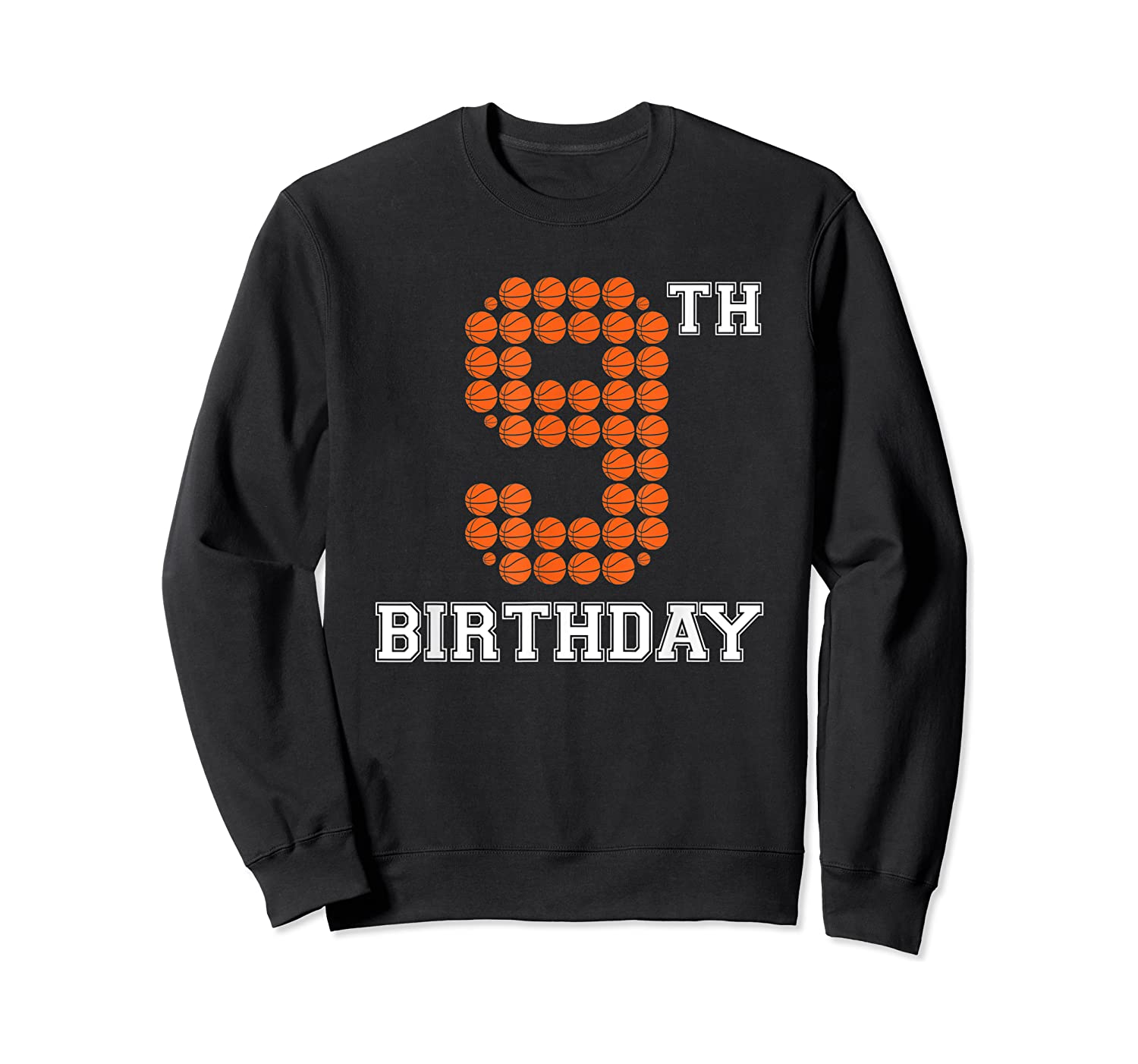 9th Birthday Basketball Sport Gift 9 Years Old T-shirt Crewneck Sweater