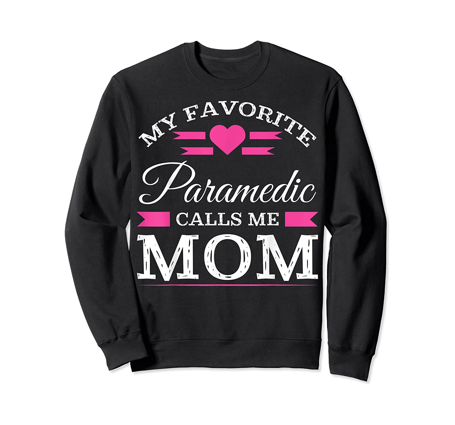 Paramedic Mom Mothers Day Gift For Shirts Crewneck Sweater