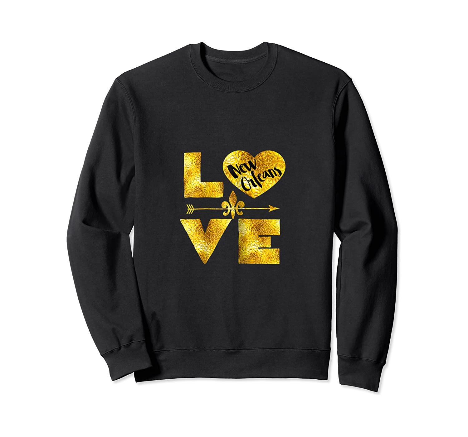New Orleans For Love Nola Black And Gold Gift Shirts Crewneck Sweater