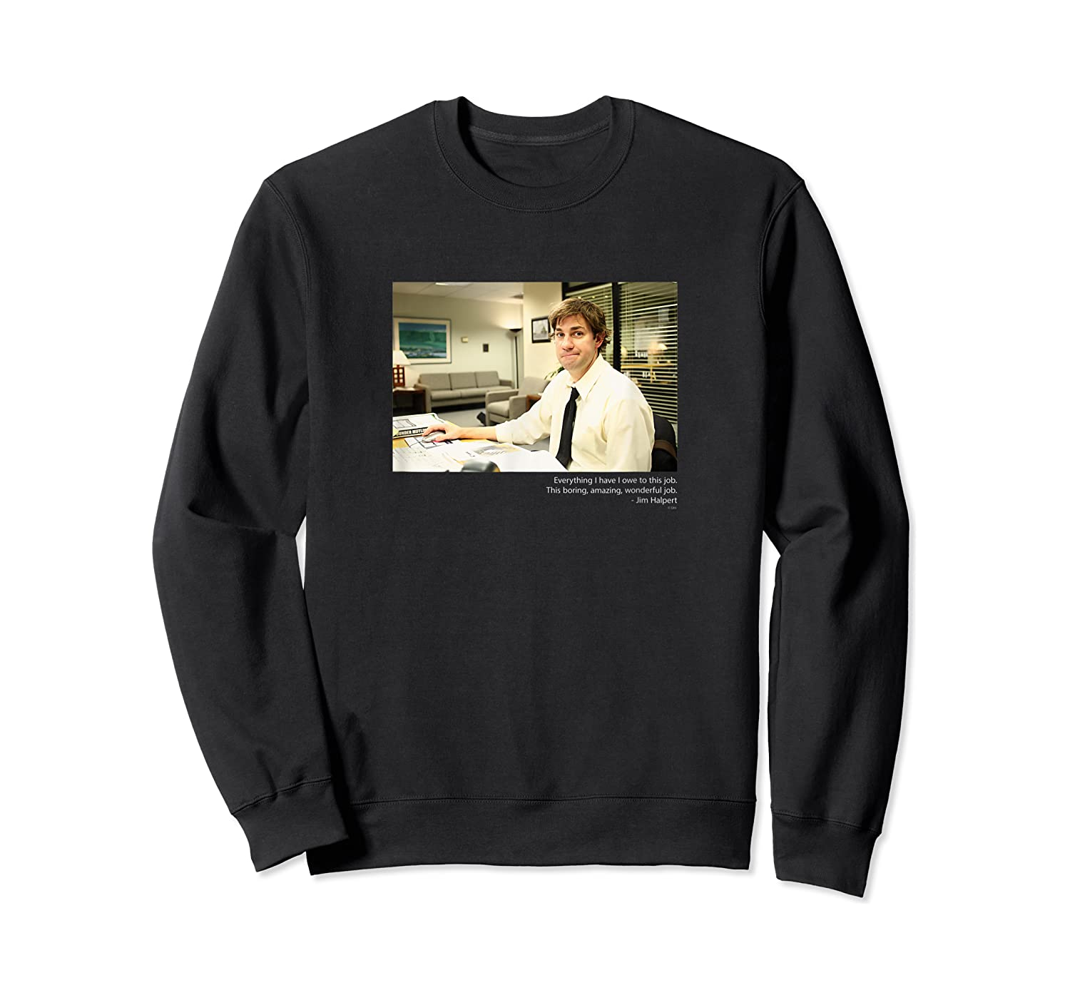 The Office Jim Smirking With Quote Shirts Crewneck Sweater