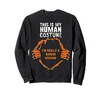 This Is My Human Costume I'm Rubber Chicken Halloween Shirts Sweatshirt Black