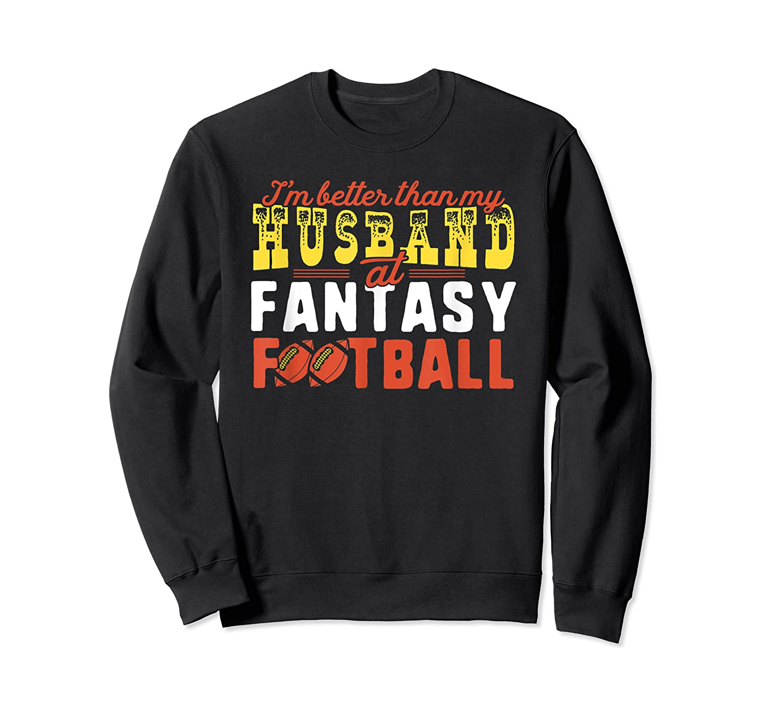 Football Mommy Shirts For Soccer Gift Better Husband Crewneck Sweater