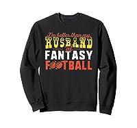Football Mommy Shirts For Soccer Gift Better Husband Sweatshirt Black
