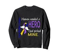 Bladder Cancer Heaven Needed A Hero God Picked Mine Shirts Sweatshirt Black