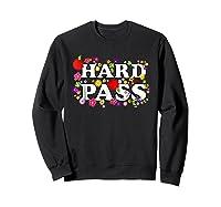 Hard Pass Floral Baseball Feminist Shirts Sweatshirt Black