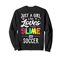 Just A Girl Who Loves E And Soccer Gift Shirts Sweatshirt Black