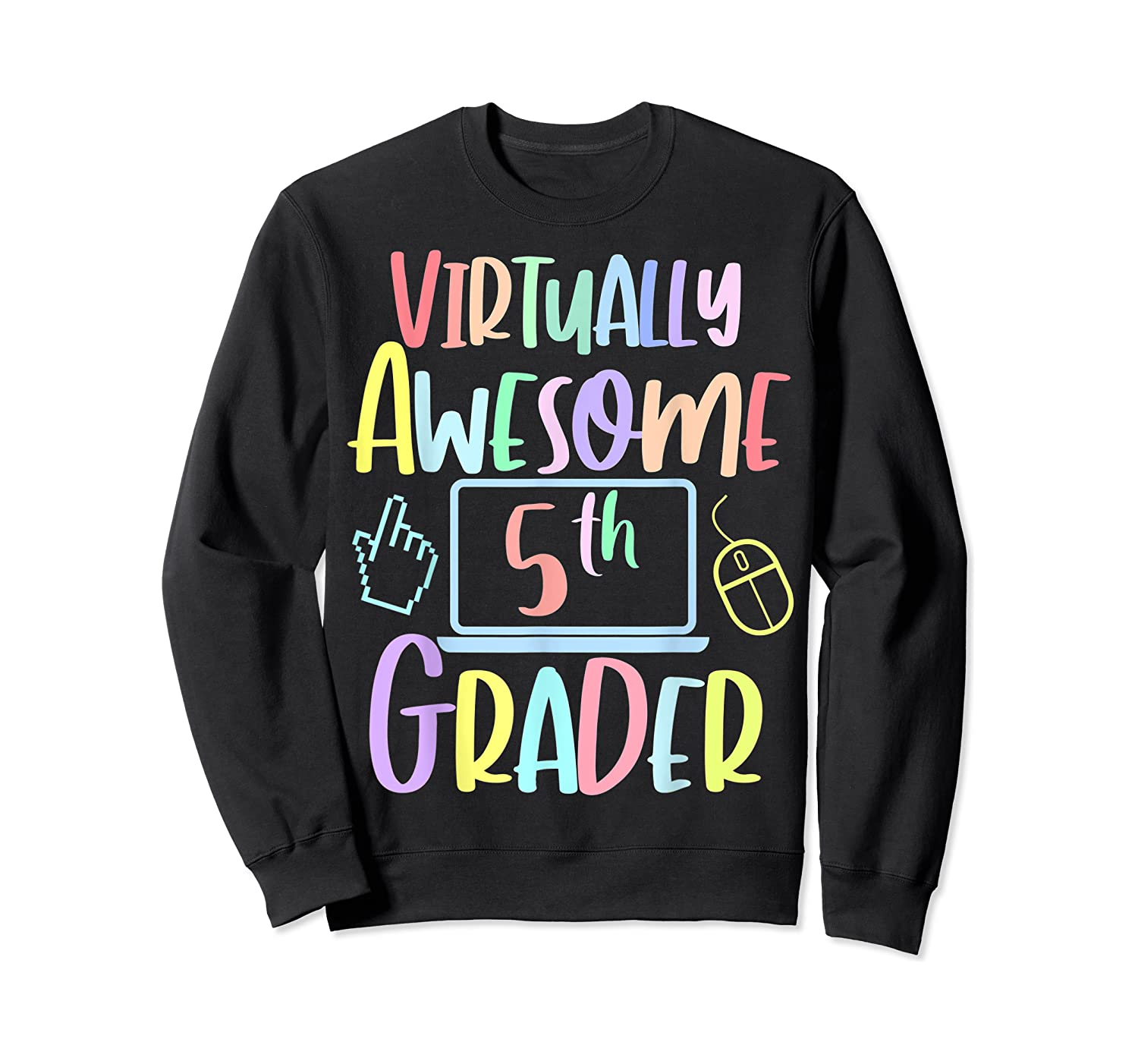 Virtually Awesome Fifth Grader E Learning Back To School Shirts Crewneck Sweater