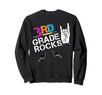3rd Grade Rocks, 1st Day Of School Shirt Students Teas Sweatshirt Black