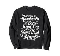 She Wore A Raspberry Beret T Shirt Sweatshirt Black