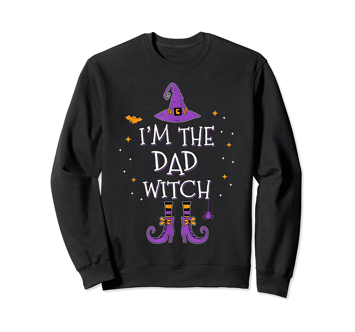I'm The Dad Witch Halloween Matching Group Costume Shirts Crewneck Sweater