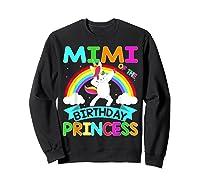 Mimi Of The Birthday Princess T-shirt Dabbing Unicorn Gift T-shirt Sweatshirt Black