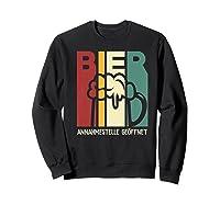 Vintage Beer Reception Beer Bier Annahmestelle Geffnet Shirts Sweatshirt Black