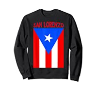 Puerto Rican San Lorenzo Puerto Rico Flag Shirt Sweatshirt Black