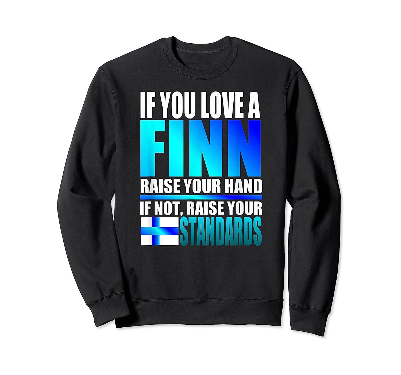 Funny Finnish Finn Pride Finland Flag Love A Finn Shirts Crewneck Sweater