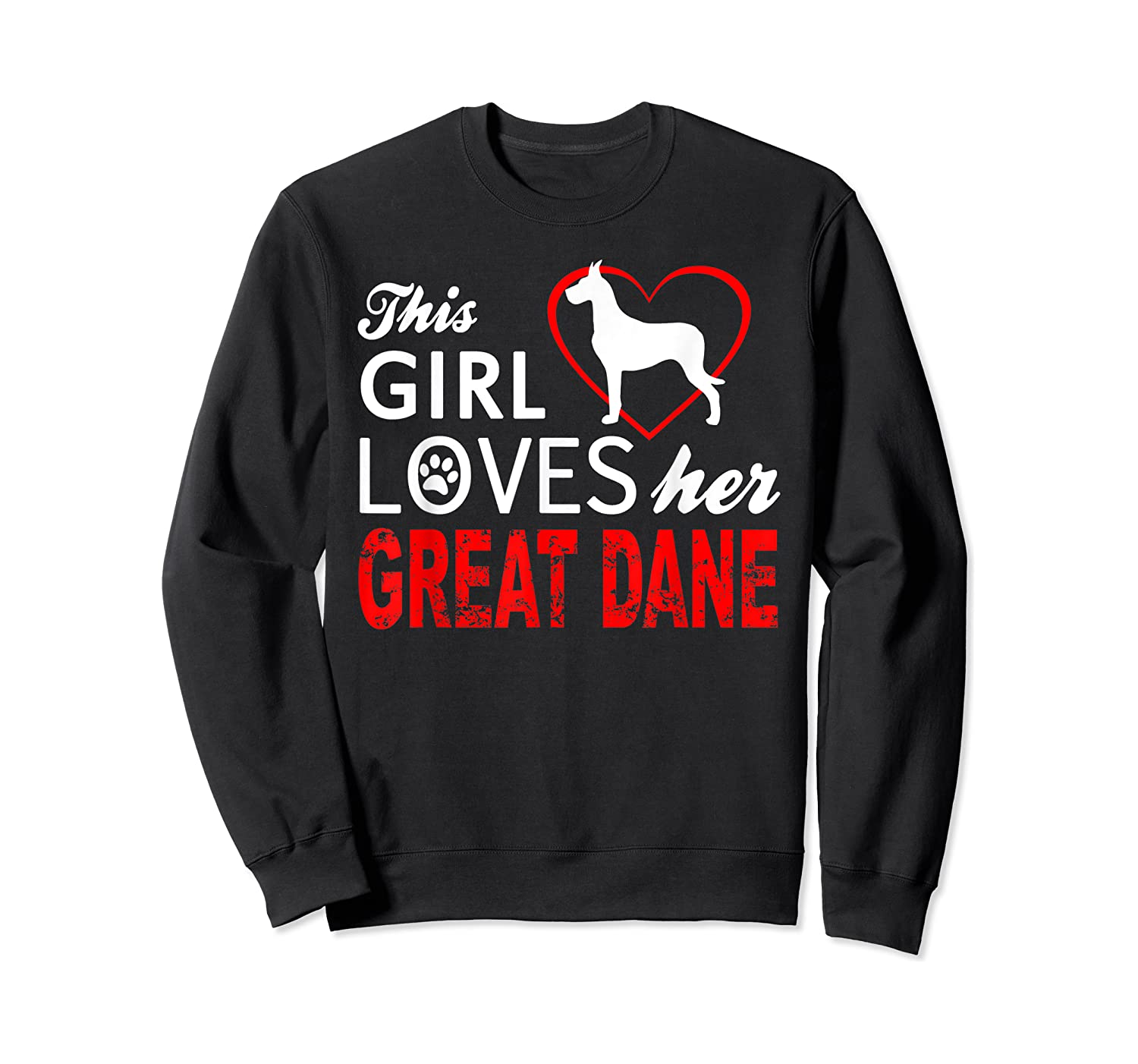 Cute This Girl Loves Her Great Dane Dog Lover T-shirt Crewneck Sweater