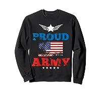Proud Army American Soldier Air Flag Honor Gift T-shirt Sweatshirt Black