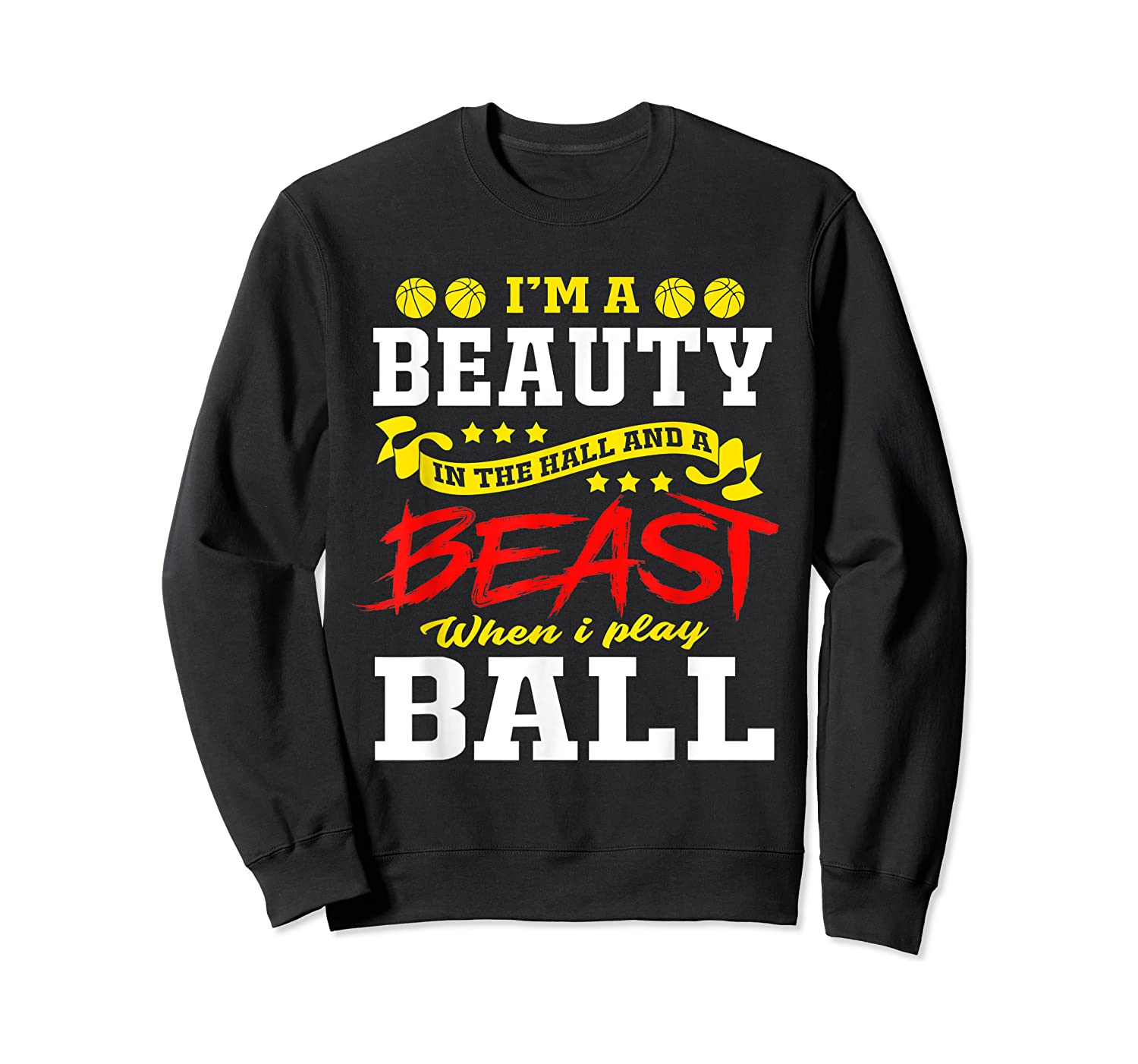 A Beauty In The Hall Funny T Shirt For Basketball Players Crewneck Sweater