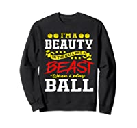 A Beauty In The Hall Funny T Shirt For Basketball Players Sweatshirt Black