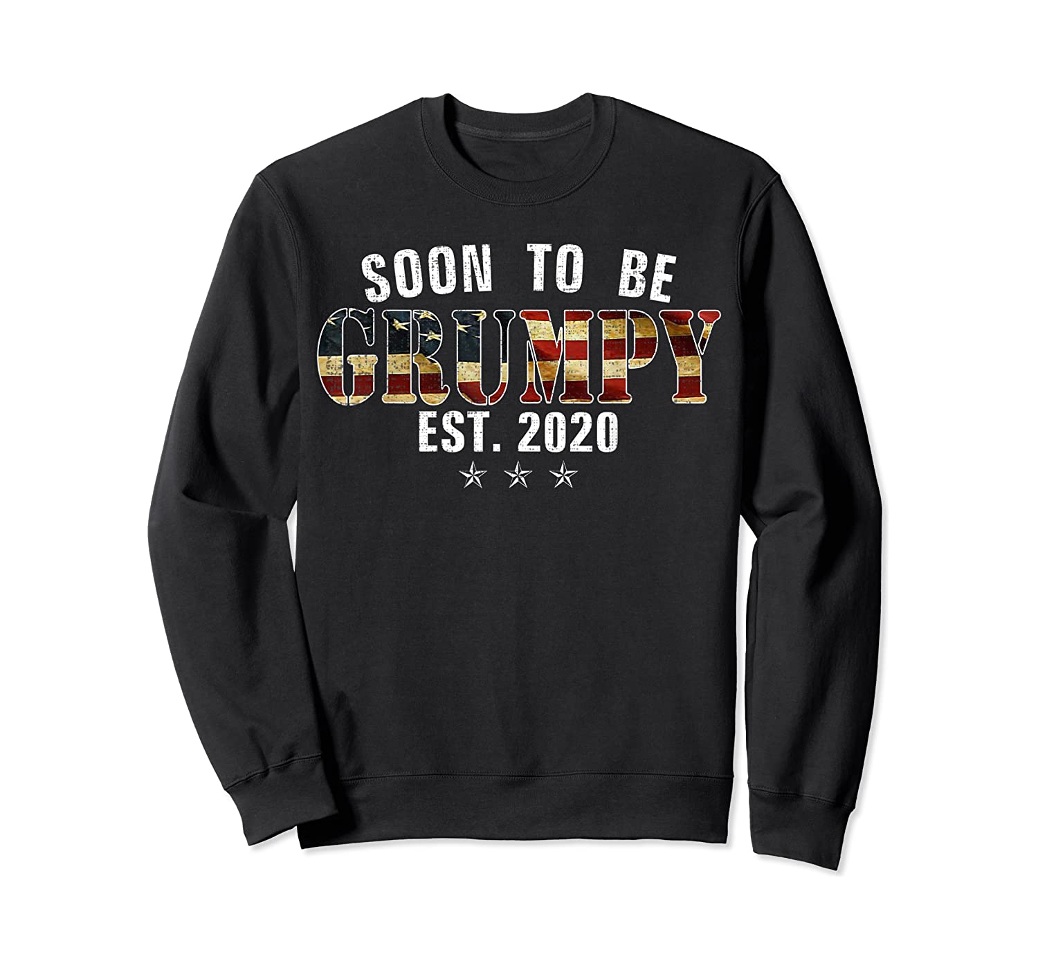 Soon To Be Grumpy Est 2020 American Flag For New Dad Gift Shirts Crewneck Sweater