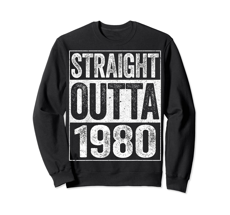 Straight Outta 1980 40th Birthday Gif Shirts Crewneck Sweater