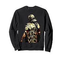 Veni Vidi Vici Spqr Roman Empire Quote Shirts Sweatshirt Black