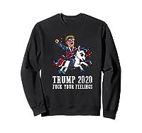 Trump 2020 Fuck Your Feelings American Flag Glasses Unicorn Shirts Sweatshirt Black