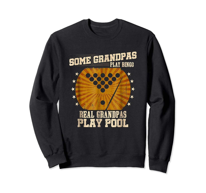 Billiards Grandpa Real Grandpas Play Pool Shirts Crewneck Sweater