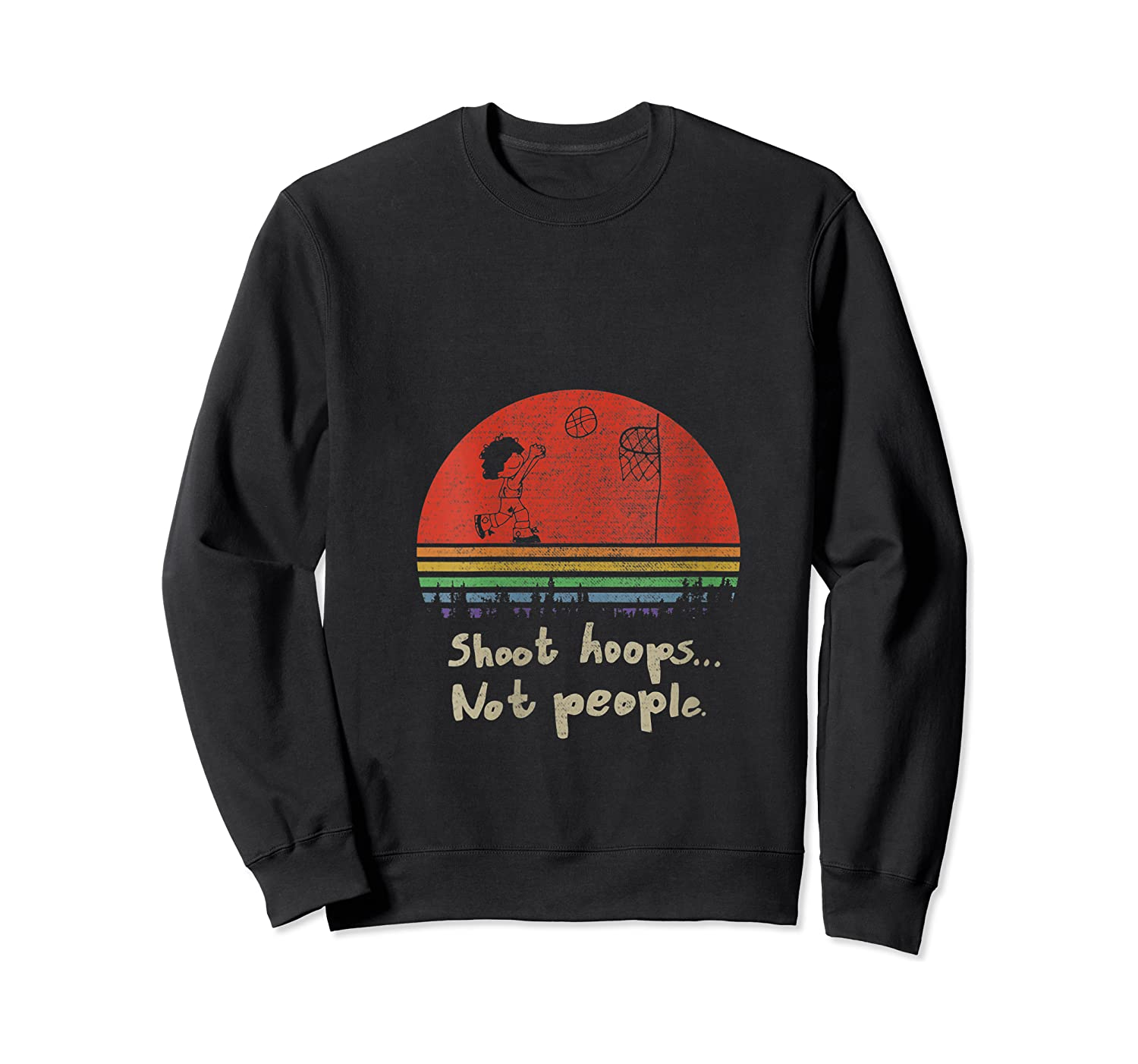 Vintage Shoot Hoops Not People Gift Shirts Crewneck Sweater