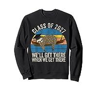 Distressed 5th Grade Class Of 2027 Sloth Grow With Me T-shirt Sweatshirt Black